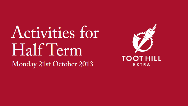 Toot Hill Extra hold half term workshops