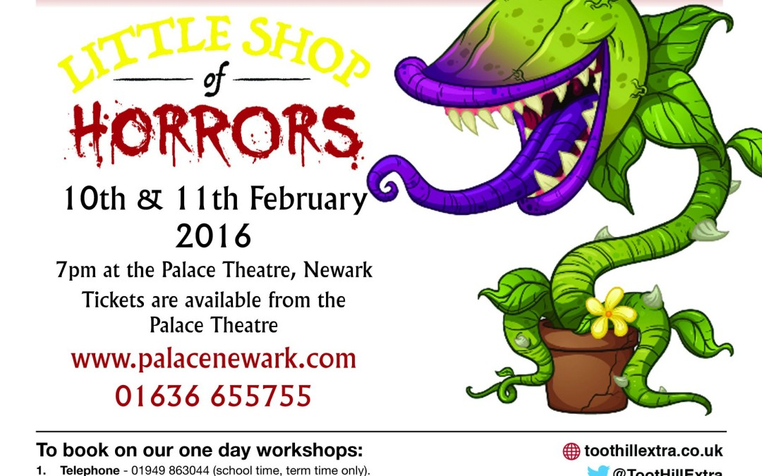 Little Shop of Horrors 10th & 11th Feb 2016 @ Toot Hill
